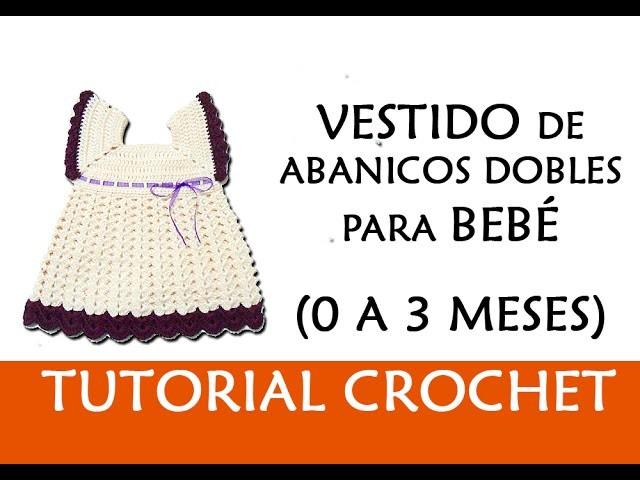 PATRÓN CROCHET: VESTIDO DE ABANICOS DOBLES PARA BEBE (0-3 MESES ...