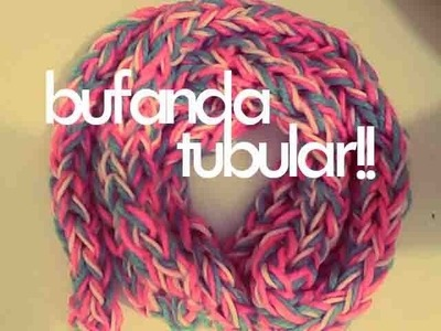 DIY♥ BUFANDA TUBULAR CON LOS DEDOS. TUBULAR SCARF WITH FINGERS