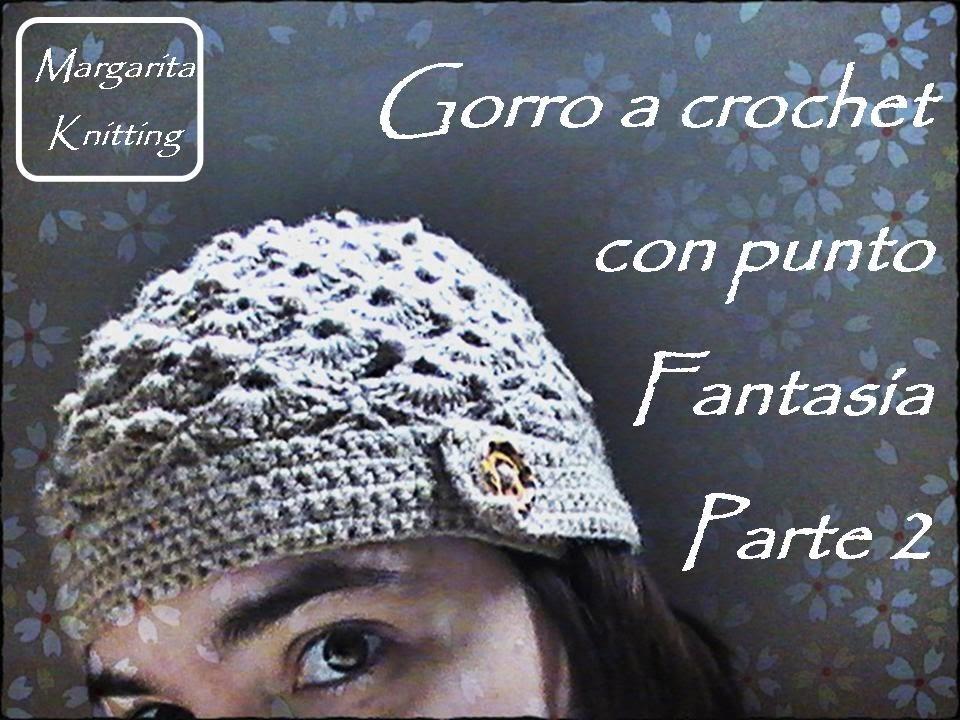 Gorro a crochet con punto fantasia parte 2 (diestro)