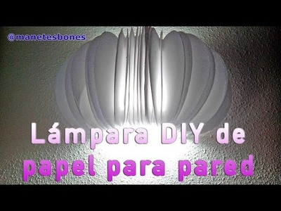 Lámpara de pared redonda hecha con papel | Tutorial DIY