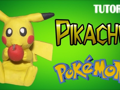 Tutorial Pikachu en Plastilina | Pokemon | Pikachu Clay Tutorial