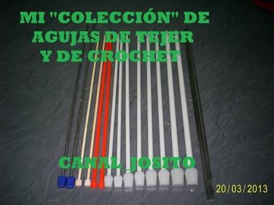 """MI """"COLECCION"""" DE AGUJAS DE TEJER Y DE CROCHET"""