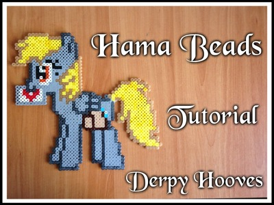 Hama Beads Tutorial | Derpy Hooves (My Little Pony)