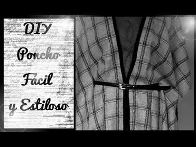 DIY: Poncho Fácil y con Estilo