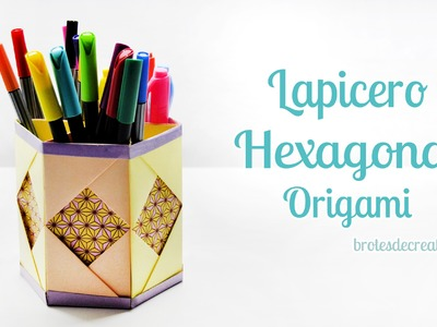 DIY : Porta Lápices Hexagonal En Origami - Brotes De Creatividad