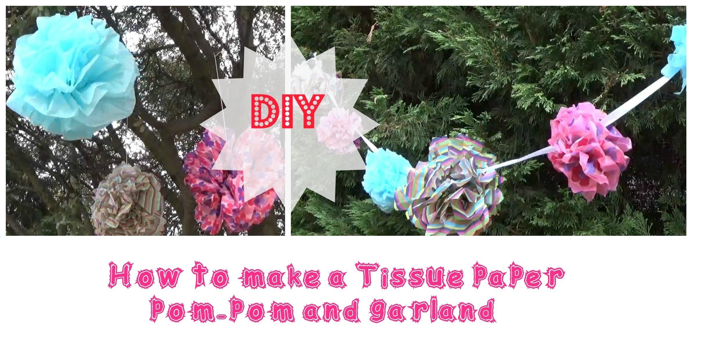 DIY Tissue paper pom pom and garland- DIY pompones y guirnaldas de papel de seda