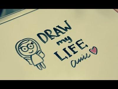 Draw my life: Anie♥
