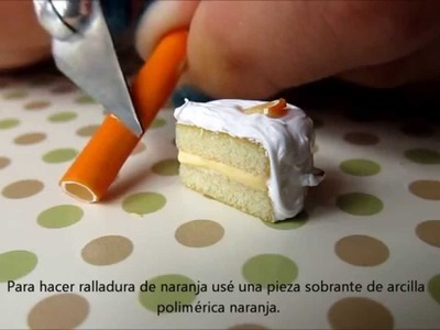 Tutorial Mini Pastel de Naranja de Polymer Clay