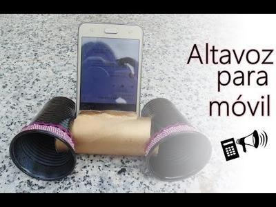 Cómo hacer un altavoz casero para móvil - DIY - Speaker for mobile