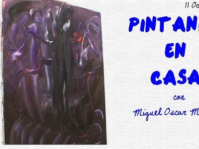 PINTANDO EN CASA | Miguel Oscar Menassa - 11.10.2009