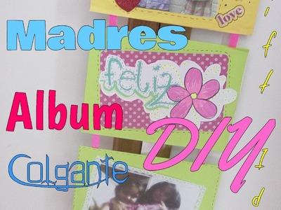 Album colgante+ portaretrato idea, dia de las madres