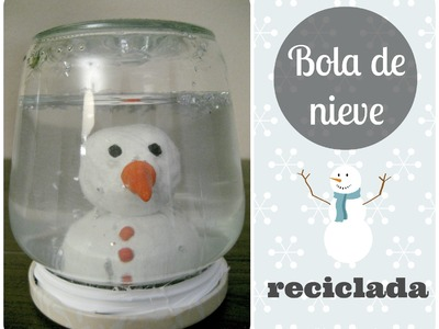 Christmas DIY: Bola de nieve reciclada. Recycled snowball.