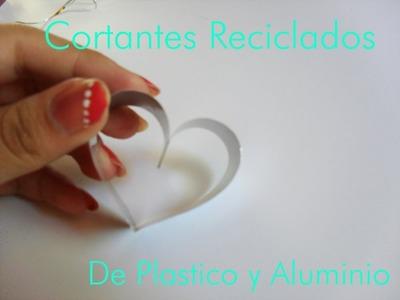 Cortantes Reciclados de plastico y aluminio ♡ Bruja Creativa