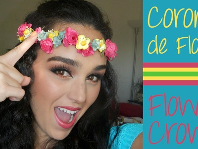 DIY - CORONA  DE FLORES - FLOWER CROWN - MONICA MAKACO