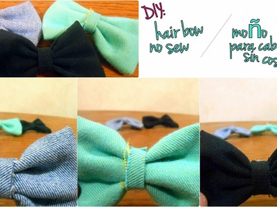 DIY: Hair bow *no sew*. Moño para cabello *sin coser*