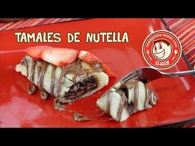 Tamales de Nutella - El Guzii