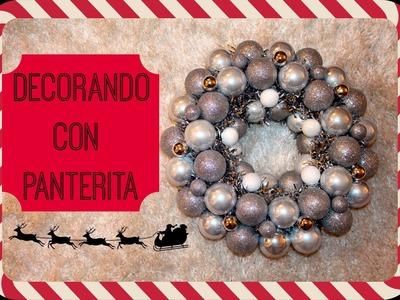 Christmas ornaments wreath | corona de esferas para Navidad