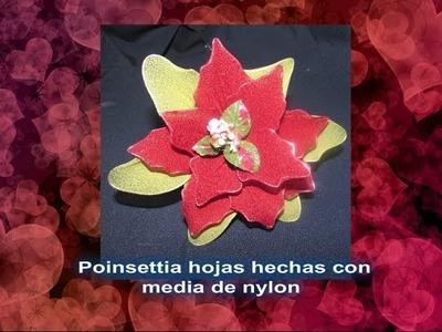 COMO HACER UNA POINSETTIA CON MEDIA DE NYLON
