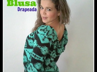 DIY- Como Hacer Una Blusa Drapeada --How to Make a Draped Blouse