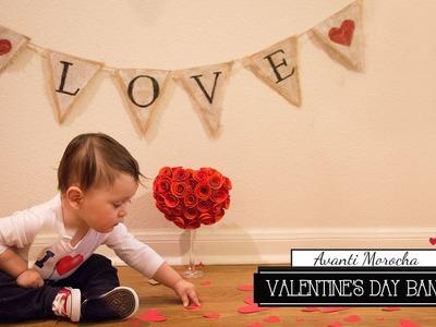 DIY Valentine's Day Banner. Banderin de San Valentin