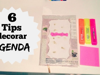 5 TIPS: decora tu agenda -cuardernos -libros y mas. !!