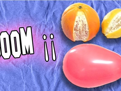 ✔ Explotar Globos con Naranjas y Limones | Explode Balloons with Oranges and Lemons