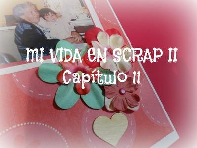 Mi vida en Scrap 2 CAPITULO 11- Mi Ejemplo a Seguir - Mini album Scrapbook