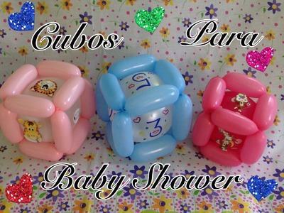 CUBOS PARA BABY SHOWER . GLOBOFLEXIA .