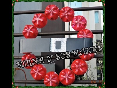 RECICLAJE.  COMO HACER UNA CORONA NAVIDEÑA.Recycling. How to make a Christmas wreath