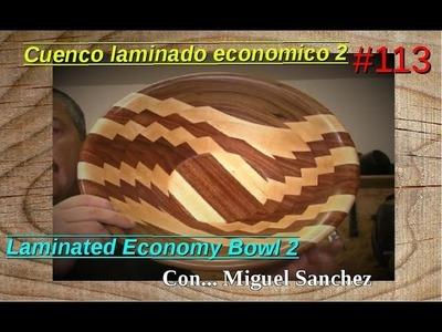 #113 Cuenco laminado economico 2 - Laminated Economy Bowl 2