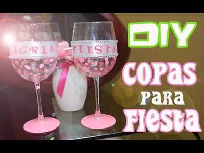 DIY : Copas Decoradas para Fiesta - FACIL !