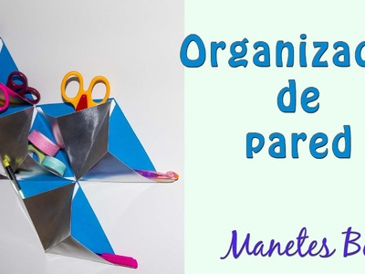 Organizador de pared con cartulina | Viernes de papel - Tutorial DIY