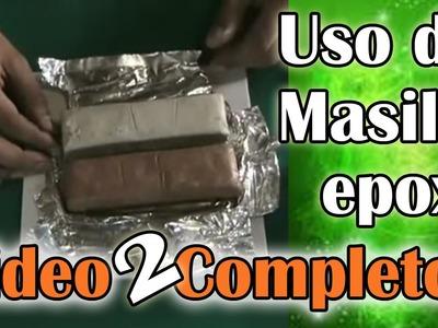 Uso correcto  de  masilla epoxi  (Video  2-2)
