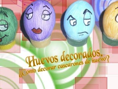 ¿Como decorar los cascarones de huevo?.