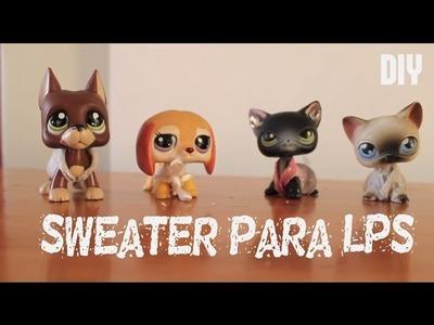 ✠DIY- Chalecos.Sweater para Lps! (Fácil)✠
