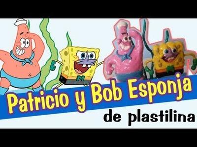Patricio y Bob esponja de plastilina