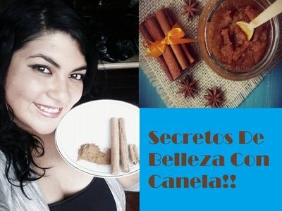 Secretos De Belleza Con Canela!!