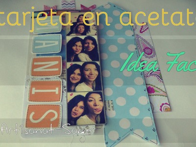 Tarjeta De Acetato.DIY-Regalo Facil.How to