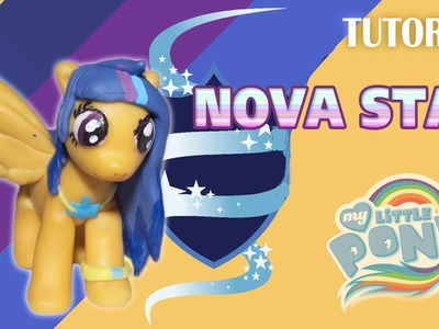 Tutorial Nova Star en Porcelana Fría | MLP | Fan Art Proyect