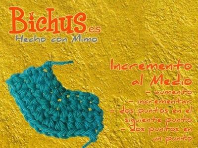 Bichus - Ganchillo Básico 11 : Aumentar puntos en crochet, al en medio