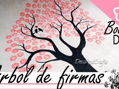 DIY Wedding : Arbol de firmas para Boda ( Wedding Tree )- DecoAndCrafts