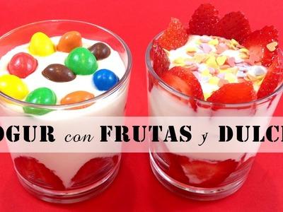 Yogur con frutas y dulces