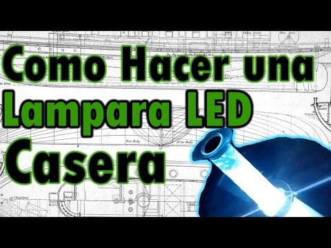 Como hacer una lampara  led casera facil DIY - How to make a lamp home led easy