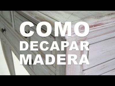 Decapar Madera, Muebles Vintage, DIY, Hazlo tu mismo, como decapar mueble, decapado