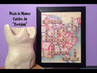 DIY: (Hazlo tu Mismo) Cuadro de Scrabble!