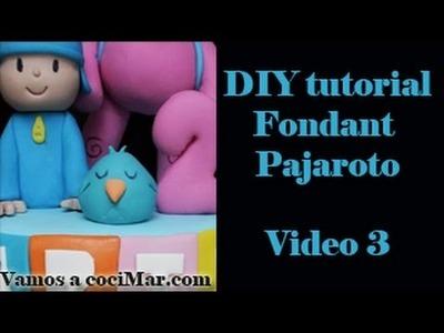 DIY MODELADO 3D EN FONDANT PAJAROTO DE POCOYO, MUY FACIL Y RAPIDO, Video 3