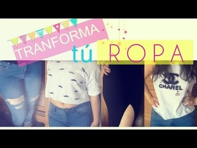 DIY: Transforma y recicla tu ropa del closeth ♥ Style ShareM