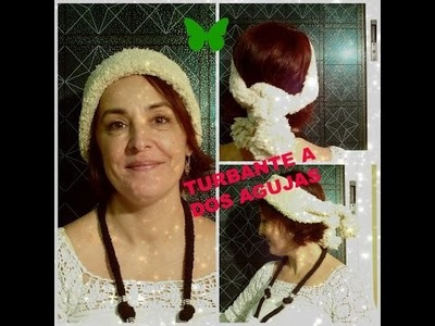 DIY:TURBANTE A DOS AGUJAS