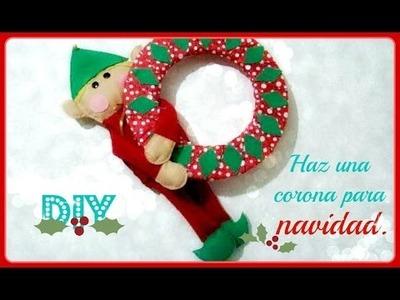 ¡DIY! Haz una linda corona para navidad.☃❄