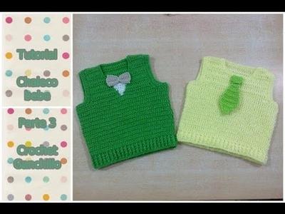 DIY Como tejer chaleco bebe a crochet , ganchillo (parte 3 de 3)